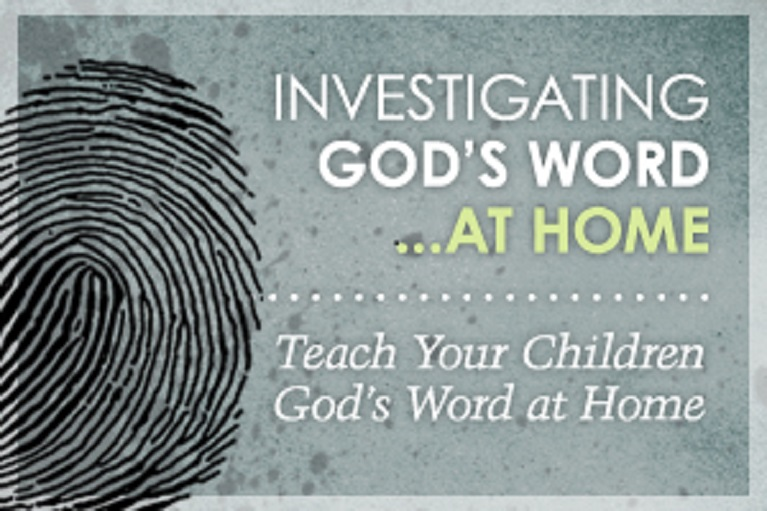 Investigating God's Word at Home